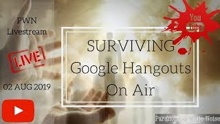 Surviving Google Hangouts On Air
