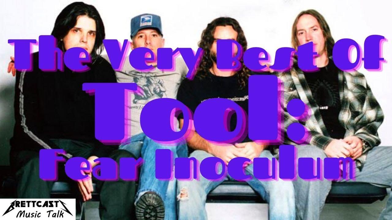 BrettCasts Music Talk #27: The Very Best Of Tool: Fear Inoculum