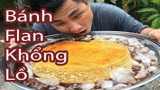 Hôm Này Bà Thanh Sẽ Làm Bánh Flan Siêu Khổng Lồ