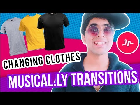 How TO CHANGE CLOTHS ON MUSICAL.LY | SHIRT CHANGING TRANSITION TUTORIAL IN HINDI |