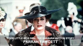 Poor Little Rich Girl - The Barbara Hutton Story [Theme]
