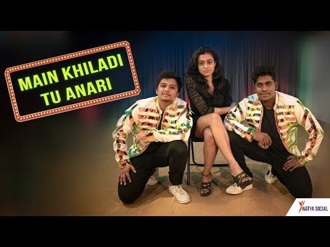Main Khiladi Tu Anari | Dance Choreography | Natya Social