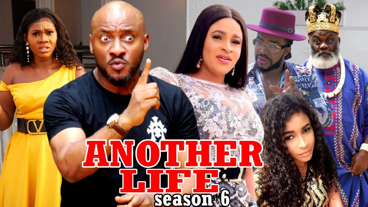 Download ANOTHER LIFE SEASON 6- (Trending New Movie Full HD)Yul Edochie 2021 Latest Nigerian Movie