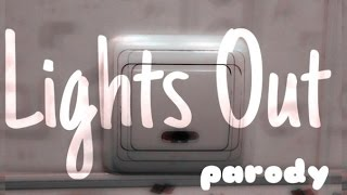И гаснет свет/Lights Out (parody)