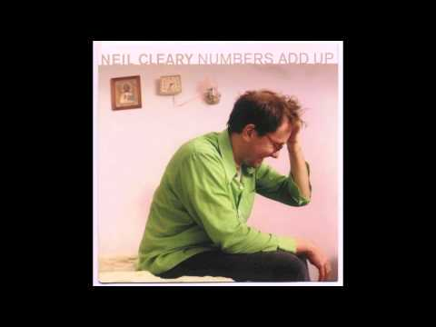 """Neil Cleary, """"Numbers Add Up"""" FULL ALBUM"""