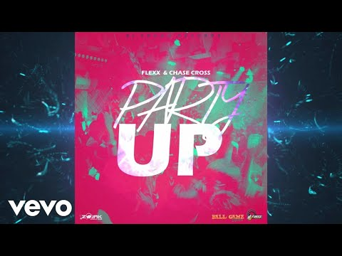 Flexx, Chase Cross - Flexx, Chase Cross - Party Buck [Party UP] (Official Audio)