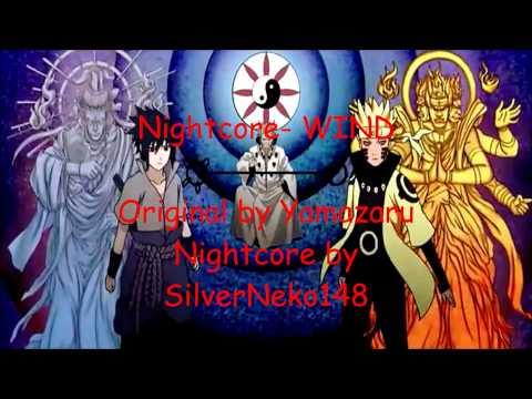 Nightcore- WIND (Yamazaru)