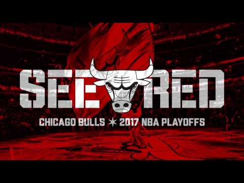 See Red - 2017 Chicago Bulls NBA Playoffs Hype Video