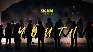youth | skam france tribute
