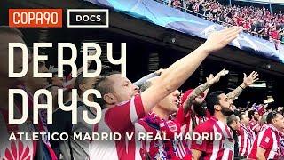 Why The Madrid Derby Is Bigger Than El Clásico | Derby Days