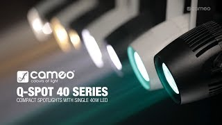 Cameo Q-SPOT Series - Compact spotlights with single 40W LED