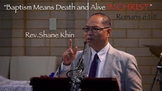 Baptism mean Death and Alive IN CHRIST (1/12/2013)