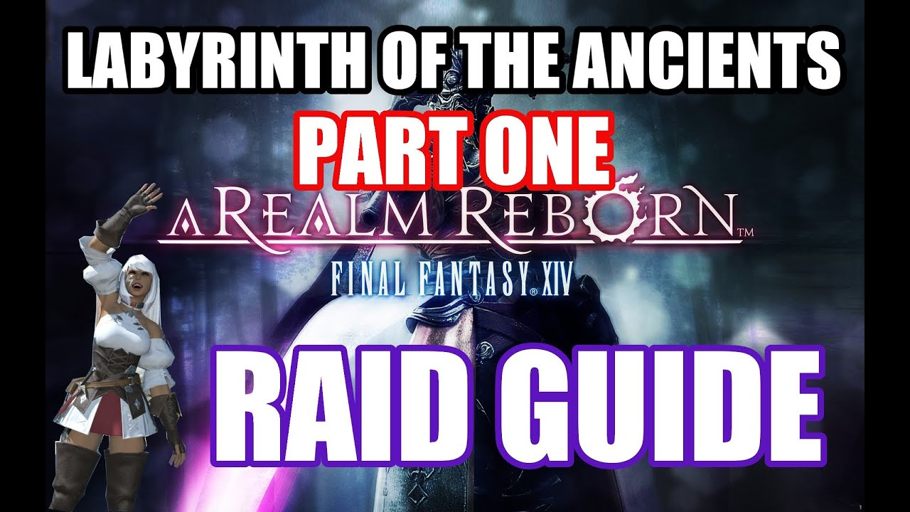 Labyrinth of the Ancients - Final Fantasy XIV A Realm Reborn Wiki