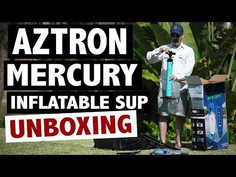 Aztron MERCURY Inflatable Paddle Board Unboxing (2019 iSUP)