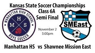 2018 Kansas State Boys Soccer Championships - Semi Final - MHS vs SME