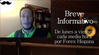 Breve Informativo - Noticias Forex del 29 de Noviembre del 2017
