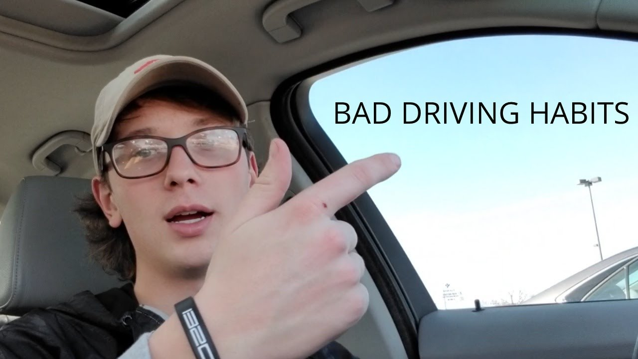 drivers bad habits Brake the bad habit dangerous driving habits are cited as major factors of motor vehicle crashes you think, about having driving bad habits we, as automobile drivers, all have developed driving.