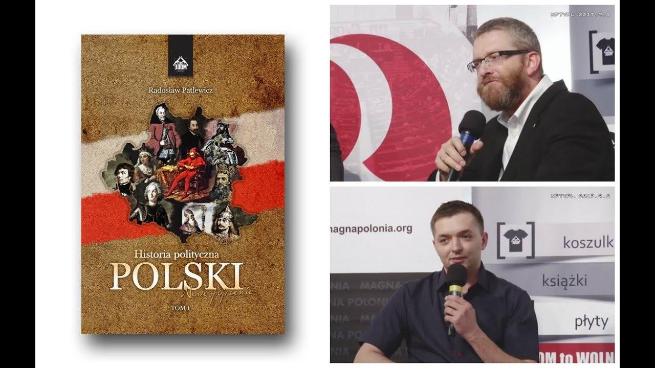Historia Polityczna Polski   Wielkie Spiski i Wielkie Plany