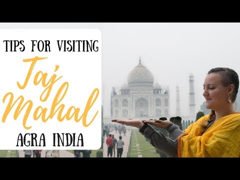 Tips for the Taj Mahal || Agra Adventure || India Vlog 1