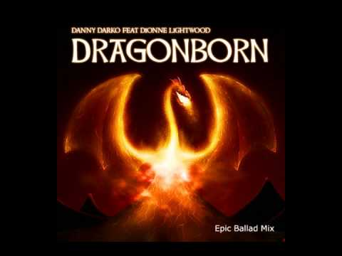 Danny Darko ft Dionne Lightwood - Dragonborn