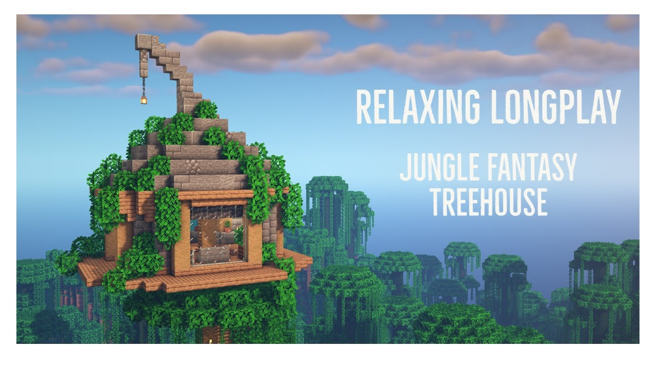 Minecraft Relaxing Longplay -  Building a Jungle Fantasy Treehouse (No Commentary) 1.17.1