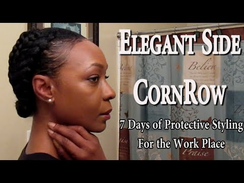 Elegant Side Cornrow | 7 Days of Protective Styling for the Work Place