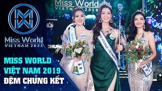 Chung kết Miss World Việt Nam 2019 - Ngày 3 tháng 8 - Full
