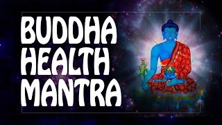 Buddha Health Mantra -The Buddha 39 s Mantra of Medicine.mp3