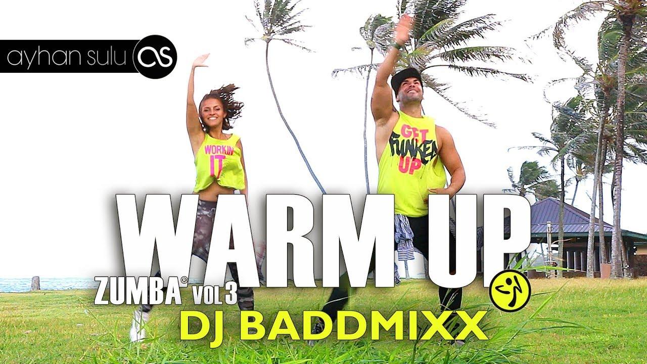 Zumba Warm Up - Dj Baddmixx // by A. Sulu #1