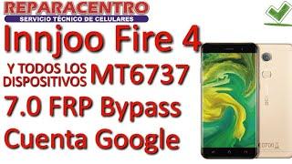 Innjoo Fire 4|Bmobile AX1072 MT6737M 7.0 FRP Bypass Cuenta Google