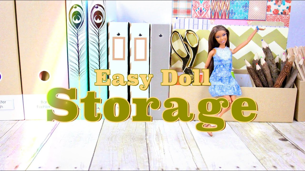 DIY How To Make Easy Doll Storage Plus Doll Storage Tips - Barbie doll storage ideas