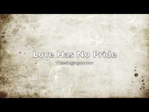Love Has No Pride (Linda Ronstadt Karaoke Cover)