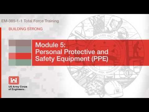 NAVFAC Safety Training Module 5:  Personal Protective Equipment: