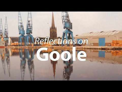 Reflections on Goole