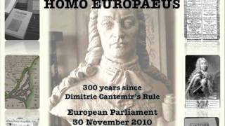 Cantemir, UNESCO 300 years rule in Romania European Parliament