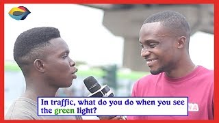 In Traffic, What Do You Do When You See The GREEN LIGHT? | Street Quiz | Funny African Videos