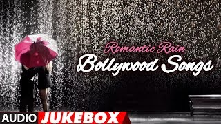 Romantic Rain - Bollywood Songs (Audio) Jukebox | Evergreen Song Collection