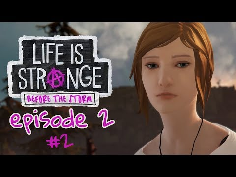 Life is Strange: Before the Storm Ep 2 - D E C O R A T I N G  #2 (Let's Play/Playthrough)