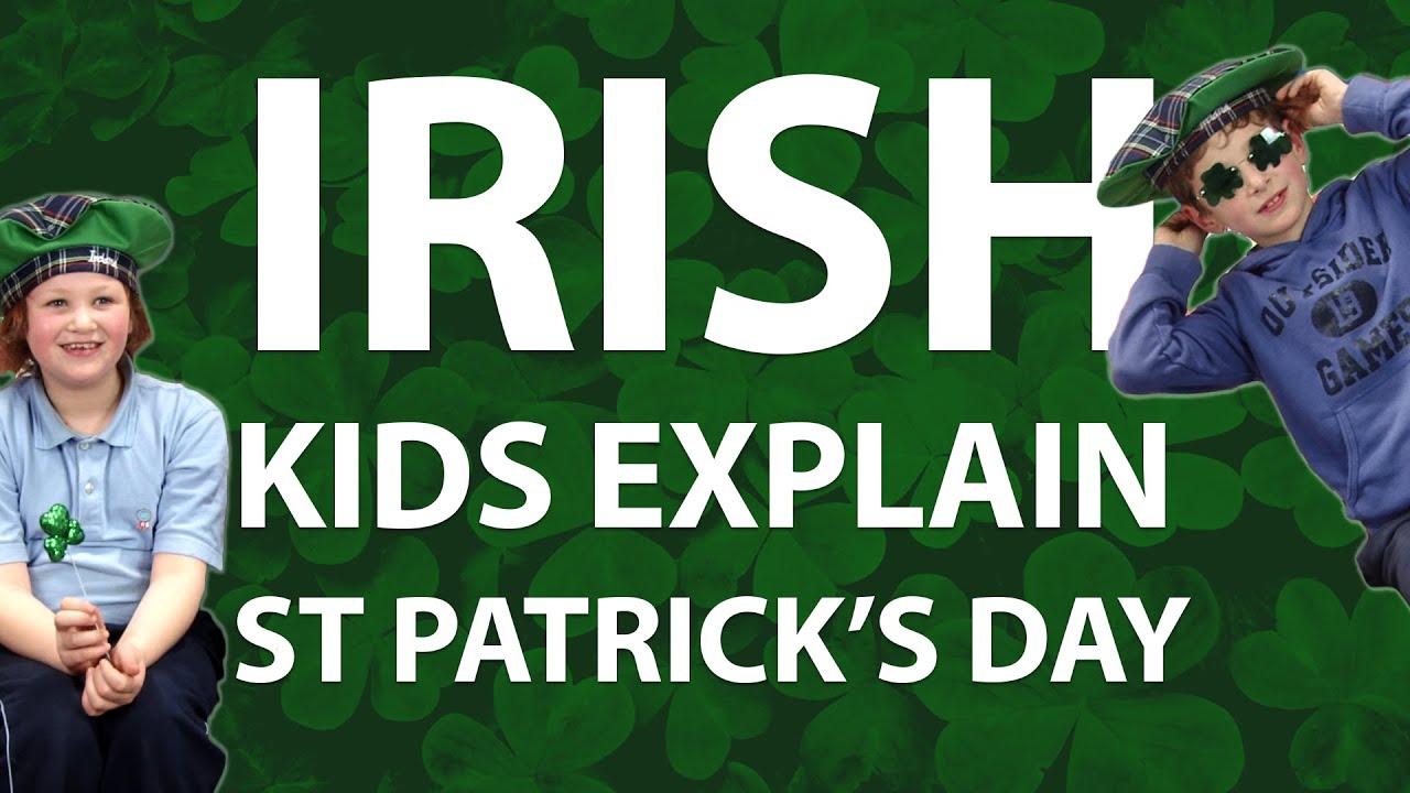 irish kids try to explain st patrick u0027s day youtube