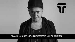 John Digweed – Transitions #553 with Elio Riso