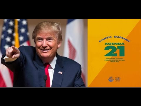 President Trump & Agenda 21 - The First 100 Days