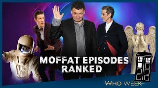 Every Moffat Written Episode Ranked!  │Doctor Who