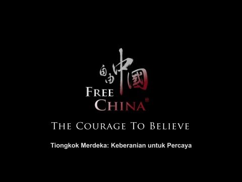 TRAILER - FREE CHINA: The Courage to Believe (Bahasa Indonesia Subtitle)
