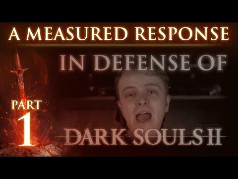RE: 'In Defense of Dark Souls 2' - A Measured Response - Part 1