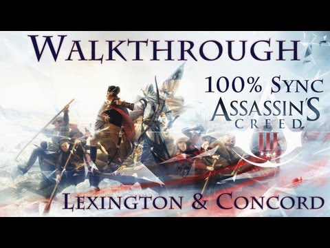 Assassin's Creed III - Lexington & Concord - 100% Sync Walkthrough