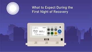 What to Expect During the First Night of Recovery