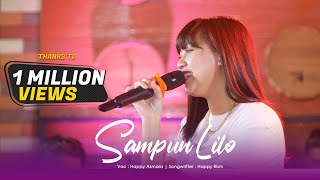 HAPPY ASMARA - SAMPUN LILO (Official Live Music Video) | Aku Tresno Karo Kowe