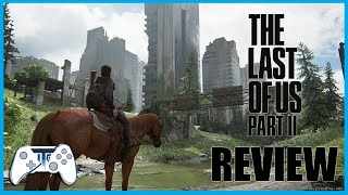 The Last Of Us Part ll Review....Revenge is sweet. (Video Game Video Review)