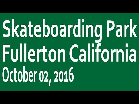 Skateboarding Park 11:  Fullerton California