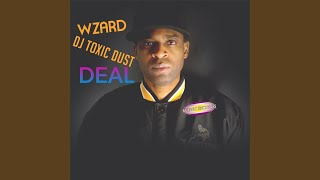 Provided to YouTube by CDBaby Touch the Ceiling · Wzard · DJ Toxic Dust Deal ℗ 2017 Andre' Harris Publishing Company, LLC Released on: 2017-05-08 ...